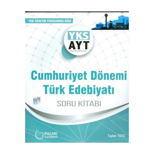 Palme Yks-Ayt Cumhuriyet Dönemi Türk Edebiyatı S.B