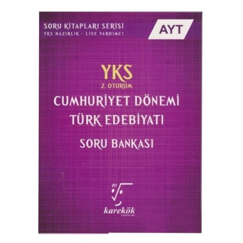 Karekök Ayt Cumhuriyet Dönemi T.Edeb. S.B